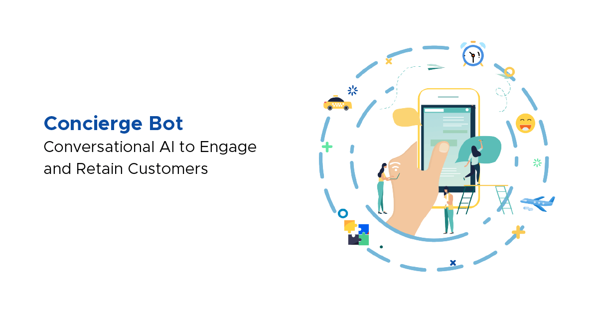 Concierge Bot To Keep Conversation Going And Your Customers Engaged